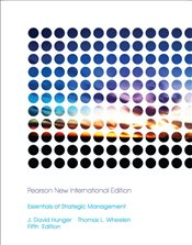 Essentials of Strategic Management 5e PIE - HUNGER, J. DAVID