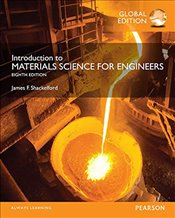 Introduction to Materials Science for Engineers 8e PGE - Shackelford, James