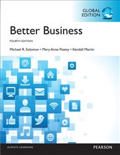 Better Business 4e PGE - Solomon, Michael R.