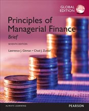 Principles of Managerial Finance 7e PGE : Brief - GITMAN, LAWRENCE J.