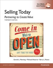 Selling Today 13e PGE : Partnering to Create Value - MANNING, GERALD L.