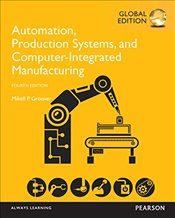 Automation, Production Systems, and Computer-Integrated Manufacturing 4e PGE - Groover, Mikell