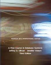 First Course in Database Systems 3e PIE - ULLMAN, JEFFREY D.
