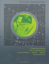 Database Systems 2e PIE : The Complete Book - GARCIA-MOLINA, HECTOR