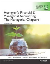 Horngrens Financial and Managerial Accounting 5e PGE : The Managerial and The Financial Chapters - Miller-Nobles, Tracie L.