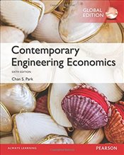 Contemporary Engineering Economics 6e - Park, Chan S.