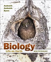 Biology 11E : Life on Earth with Physiology - Audesirk, Gerald