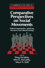Comparative Perspectives on Social Movements: Political Opportunities, Mobilizing Structures, and Cu - McAdam, Doug