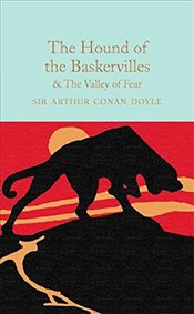 Hound of the Baskervilles & The Valley of Fear   - Doyle, Arthur Conan