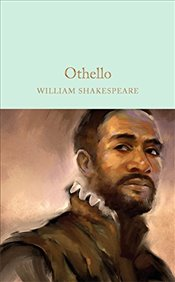 Othello: The Moor of Venice - Shakespeare, William