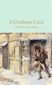 Christmas Carol : A Ghost Story of Christmas   - Dickens, Charles
