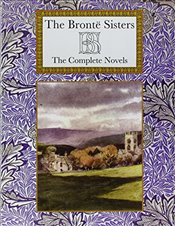 Bronte Sisters : The Complete Novels   - Bronte, Anne