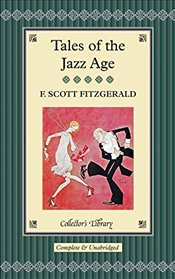 Tales of the Jazz Age   - Fitzgerald, F. Scott