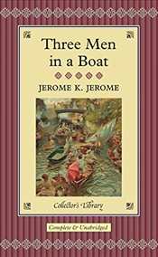 Three Men in a Boat  - Jerome, Jerome K.