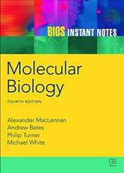 BIOS Instant Notes in Molecular Biology 4e - Turner, Phil