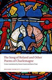Song of Roland and Other Poems of Charlemagne  - Gaunt, Simon