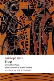Aristophanes : Frogs and Other Plays - Aristophanes,