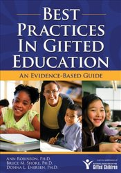 Best Practices in Gifted Education: An Evidence-Based Guide - Robinson, Ann