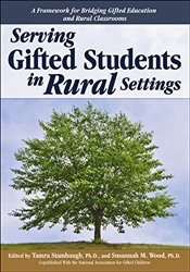 Serving Gifted Students in Rural Settings - Stambaugh, Tamra