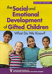 Social and Emotional Development of Gifted Children: What Do We Know? - Neihart, Maureen