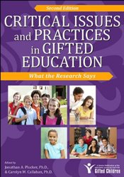 Critical Issues and Practices in Gifted Education: What the Research Says -