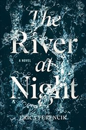 River at Night - Ferencik, Erica