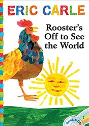 Roosters Off to See the World [With Audio CD] - Carle, Eric