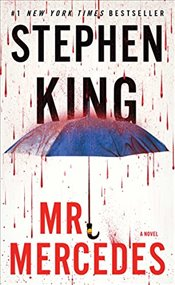 Mr. Mercedes : Bill Hodges Trilogy 1 - King, Stephen