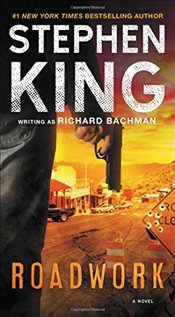 Roadwork - King, Stephen