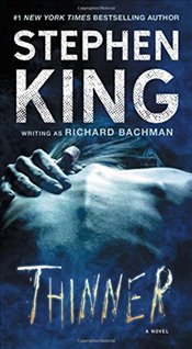 Thinner - King, Stephen