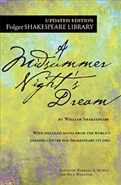 Midsummer Nights Dream (Folger Shakespeare Library) - Shakespeare, William