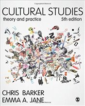 Cultural Studies 5e : Theory and Practice - Barker, Chris