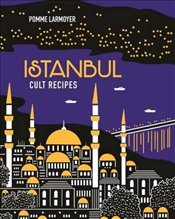 Istanbul Cult Recipes - Larmoyer, Pomme