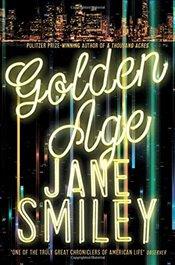 Golden Age (Last Hundred Years Trilogy) - Smiley, Jane