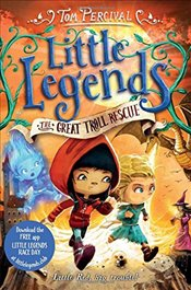 Great Troll Rescue (Little Legends) - Percival, Tom