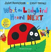 What the Ladybird Heard Next - Donaldson, Julia