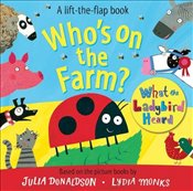 Whos on the Farm? A What the Ladybird Heard Book (Lift the Flap Book) - Donaldson, Julia