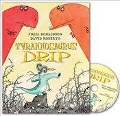 Tyrannosaurus Drip Book and CD Pack (Book & CD) - Donaldson, Julia