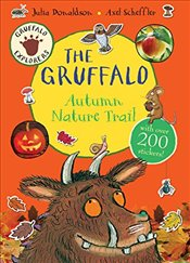 Gruffalo Explorers: The Gruffalo Autumn Nature Trail - Donaldson, Julia