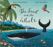 Snail and the Whale Big Book - Donaldson, Julia