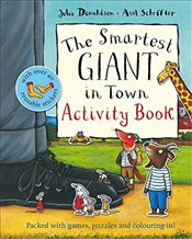 Smartest Giant in Town Activity Book - Donaldson, Julia