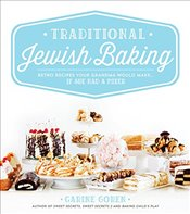 Traditional Jewish Baking : Retro Recipes Your Grandma Would Make If She Had a Mixer - Goren, Carine