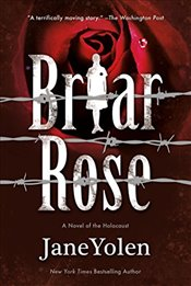 Briar Rose (Fairy Tales) - Yolen, Jane