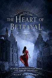 Heart of Betrayal: The Remnant Chronicles: Book Two - Pearson, Mary E.