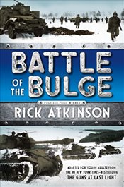 Battle of the Bulge [The Young Readers Adaptation] - Atkinson, Rick