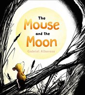 Mouse and the Moon - Alborozo, Gabriel