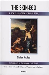 Skin Ego (The History of Psychoanalysis Series) - Anzieu, Didier