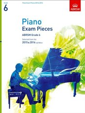 Piano Exam Pieces 2015 & 2016 : Grade 6 : Selected from the 2015 & 2016 Syllabus - Jones, Richard