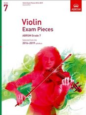 Violin Exam Pieces 2016-2019 : Grade 7 : Score & Part : Selected from the 2016-2019 Syllabus  -