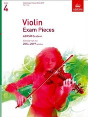 Violin Exam Pieces 2016-2019 : Grade 4 : Selected from the 2016-2019 Syllabus  -